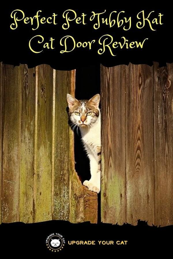 Perfect Pet Tubby Kat Cat Door Review