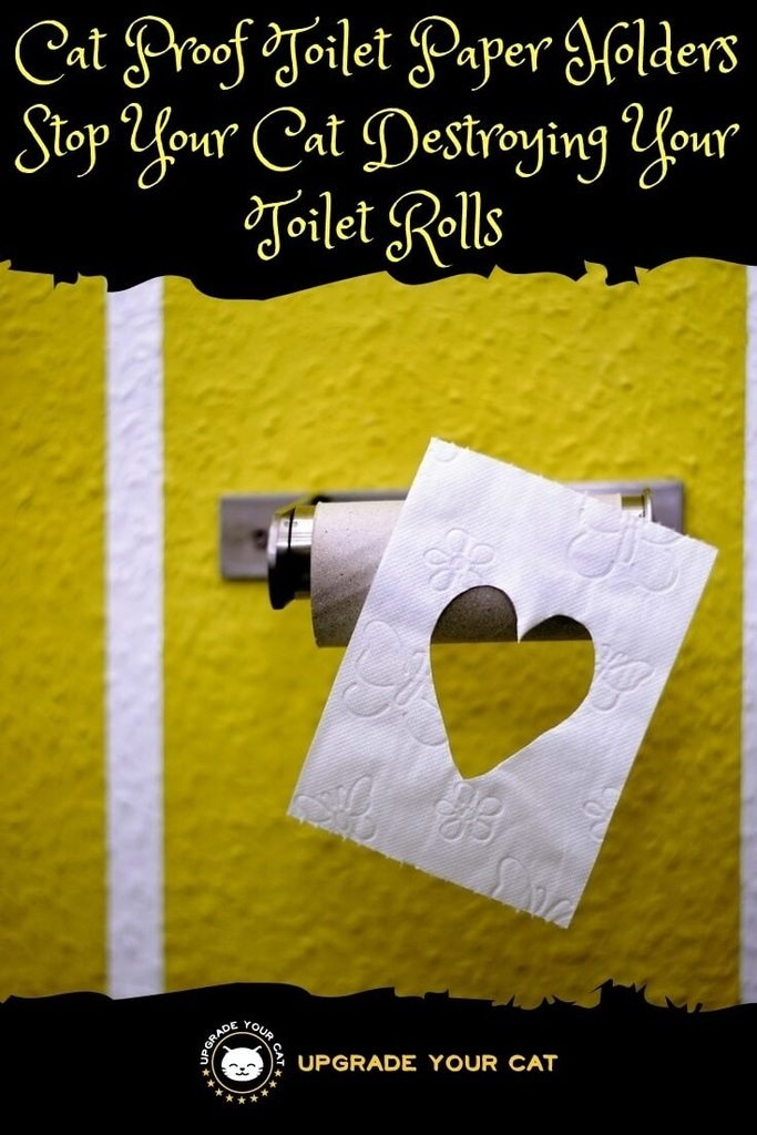 Cat Proof Toilet Paper Holders